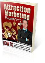 Attraction Marketing Blueprint